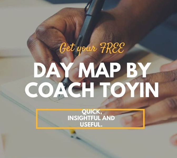 THE DAY MAP WITH COACH TOYIN